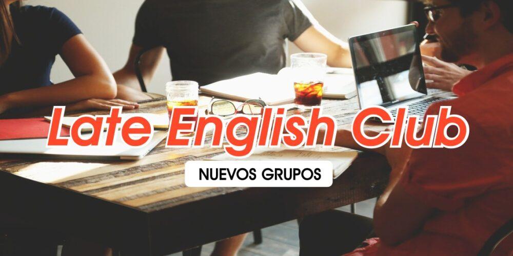 late-english-club