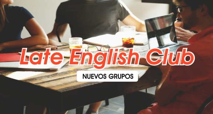 Late Club English